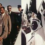 فيديو نادر … الملك سعود يستقبل الرئيس جمال عبد الناصر والسوري شكري القوتلي في مطار الظهران